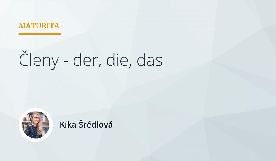 Členy v němčině - der, die, das